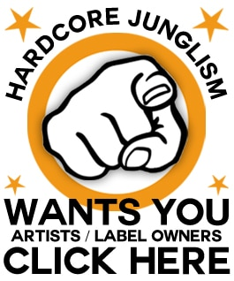 Sign up with Hardcore Junglism