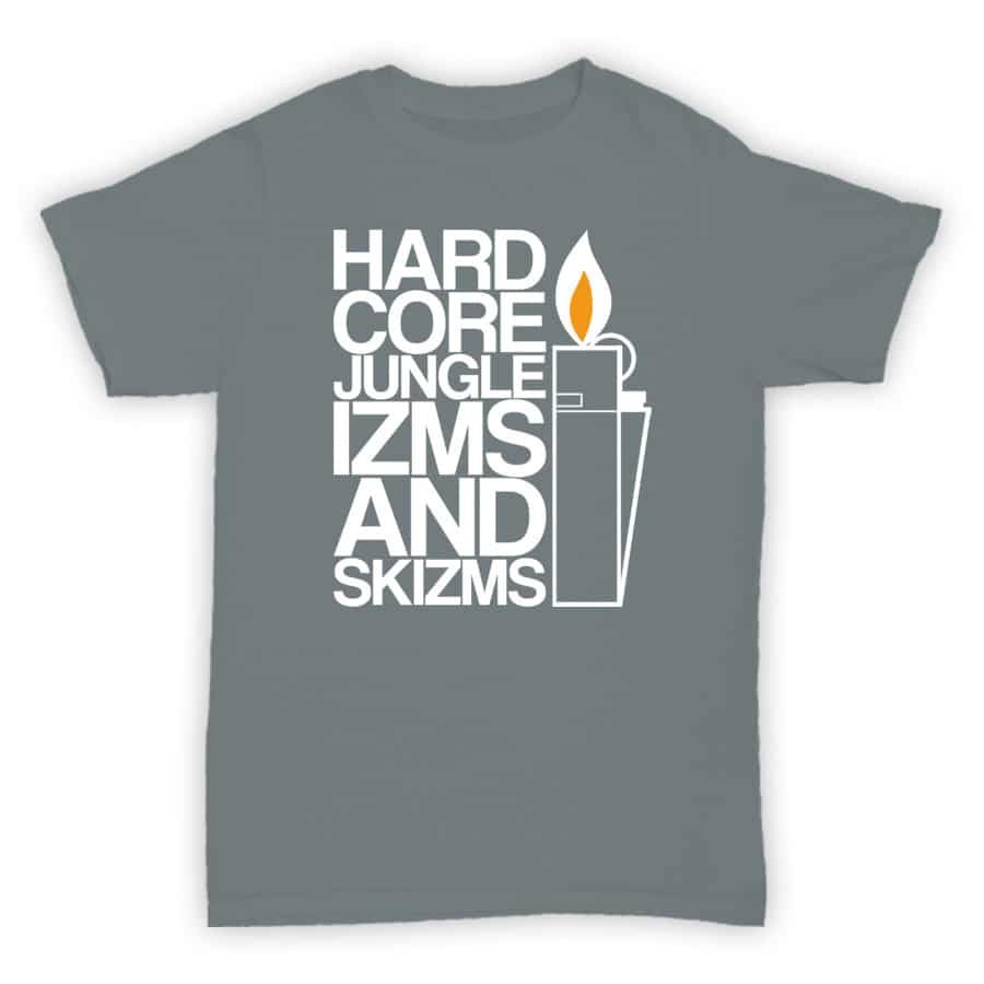 Exclusive T Shirt - Hardcore Jungle Izms and Skizms - Sports Grey With White Print