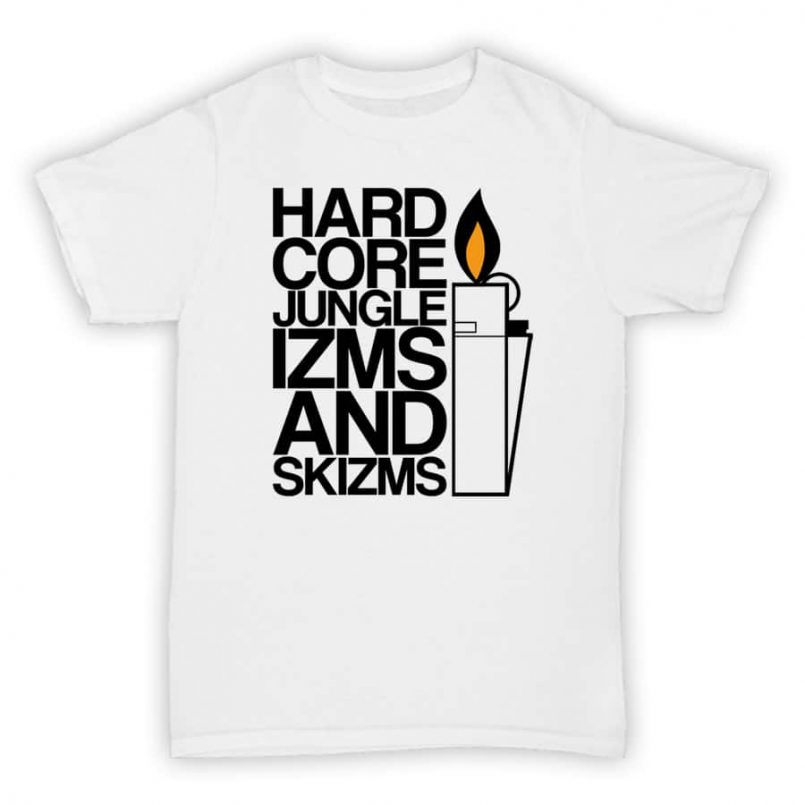 Exclusive T Shirt - Hardcore Jungle Izms and Skizms - White With Black Print