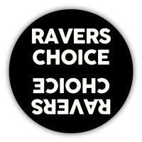 Ravers Choice