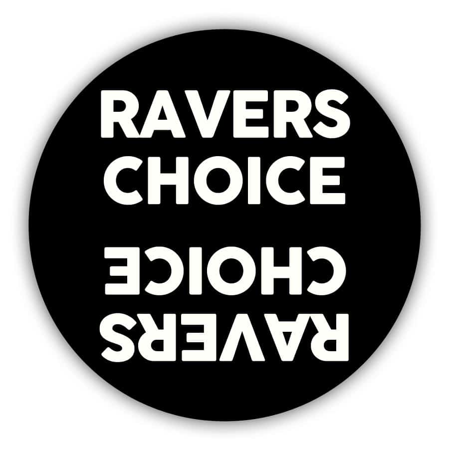 Ravers Choice - ABOUT